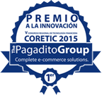 PREMIO A LA INNOVACIÓN CORETIC 2015. The Pagadito Group Complete e-commerce solutions