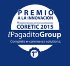 PREMIO A LA INNOVACIÓN CORETIC 2015. The Pagadito Group Complete e-commerce solutions
